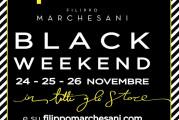 BLACK FRIDAY? NO, da Filippo Marchesani BLACK WEEKEND!!