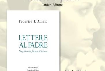 """""""Lettere al Padre. Preghiera in forma di lettera"""" di Federica D'Amato"""