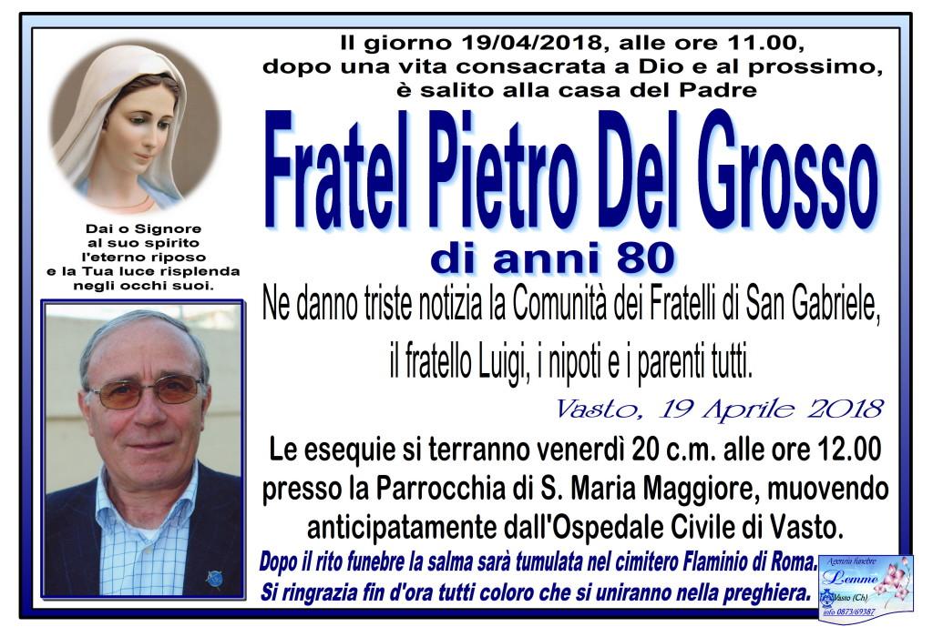 FRATEL PIETRO DEL GROSSO